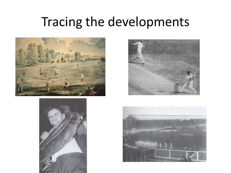 Tracing the developments