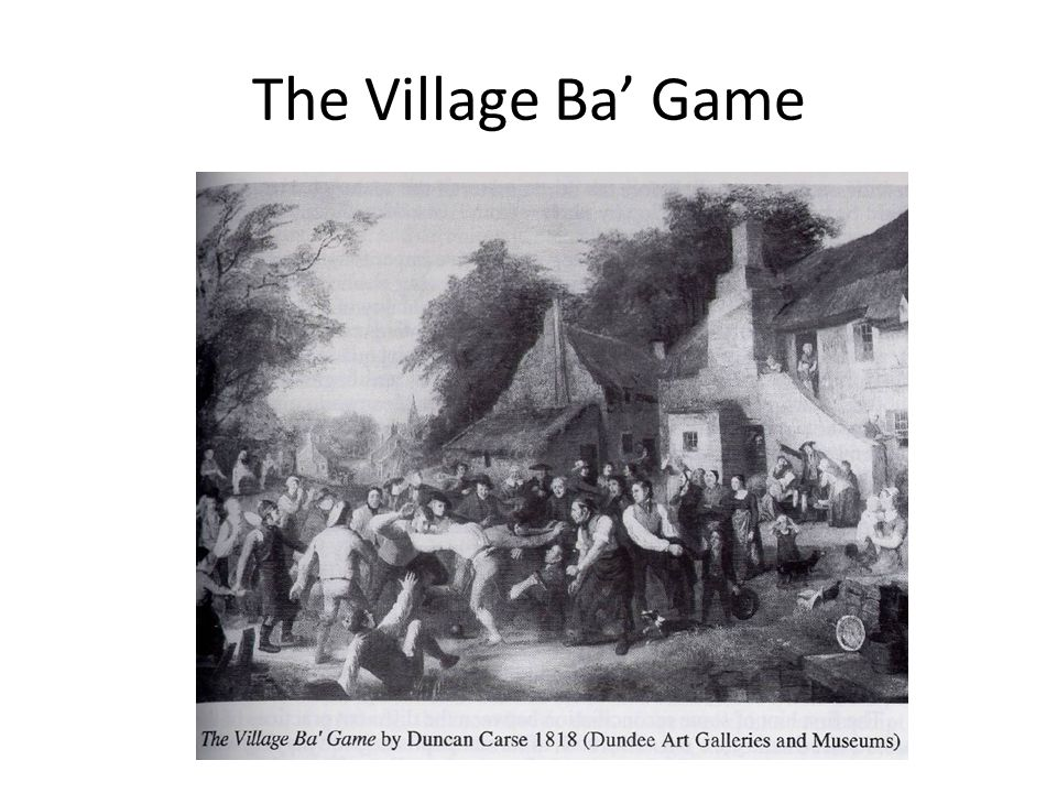 The Village Ba' Game