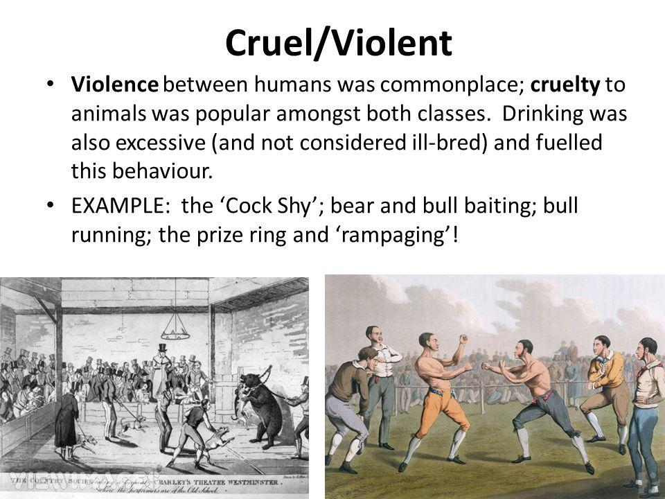 Cruel/Violent