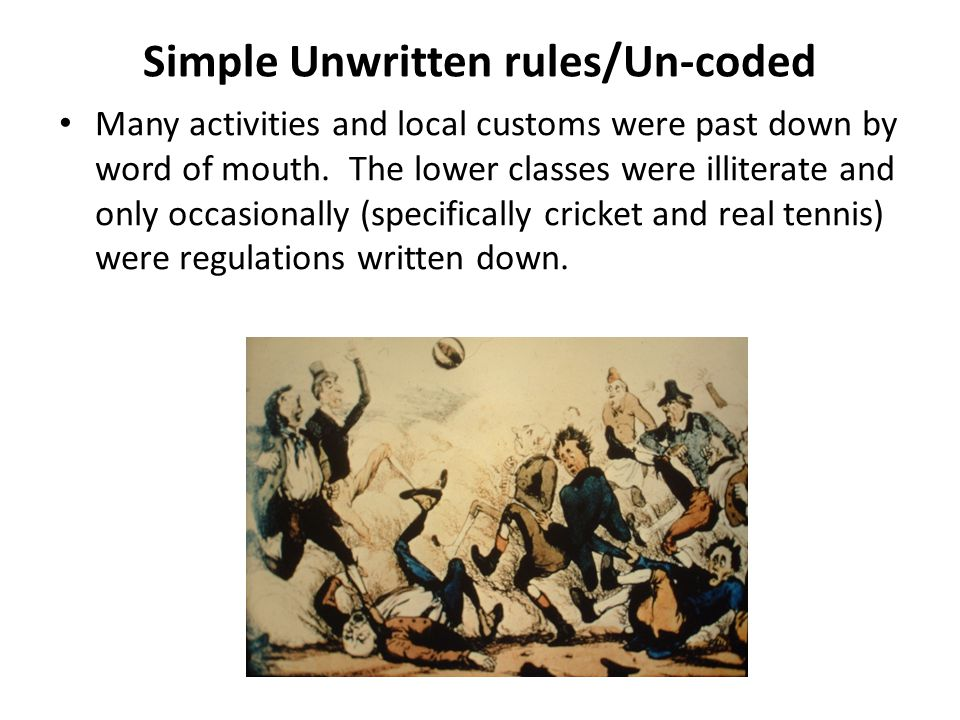 Simple Unwritten rules/Un-coded