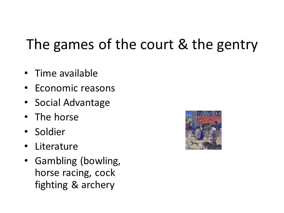 The games of the court & the gentry