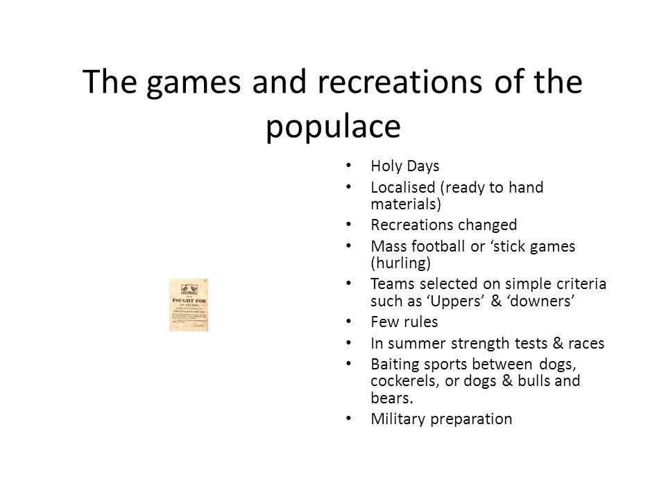 The games and recreations of the populace
