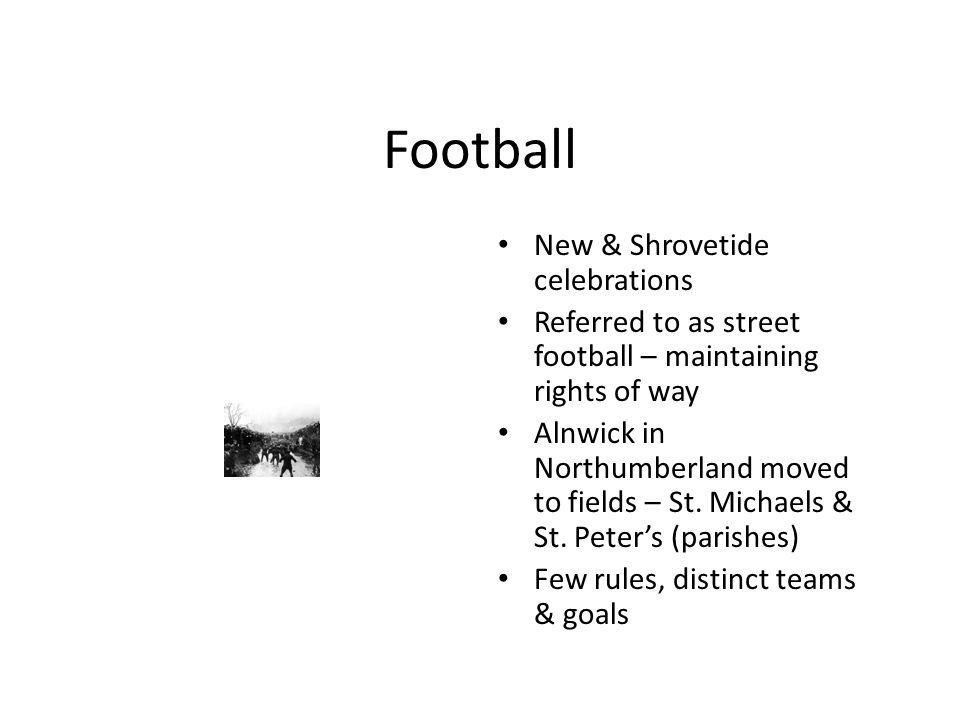Football New & Shrovetide celebrations