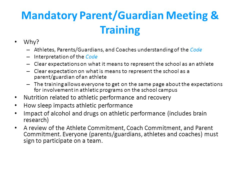 Mandatory Parent/Guardian Meeting & Training