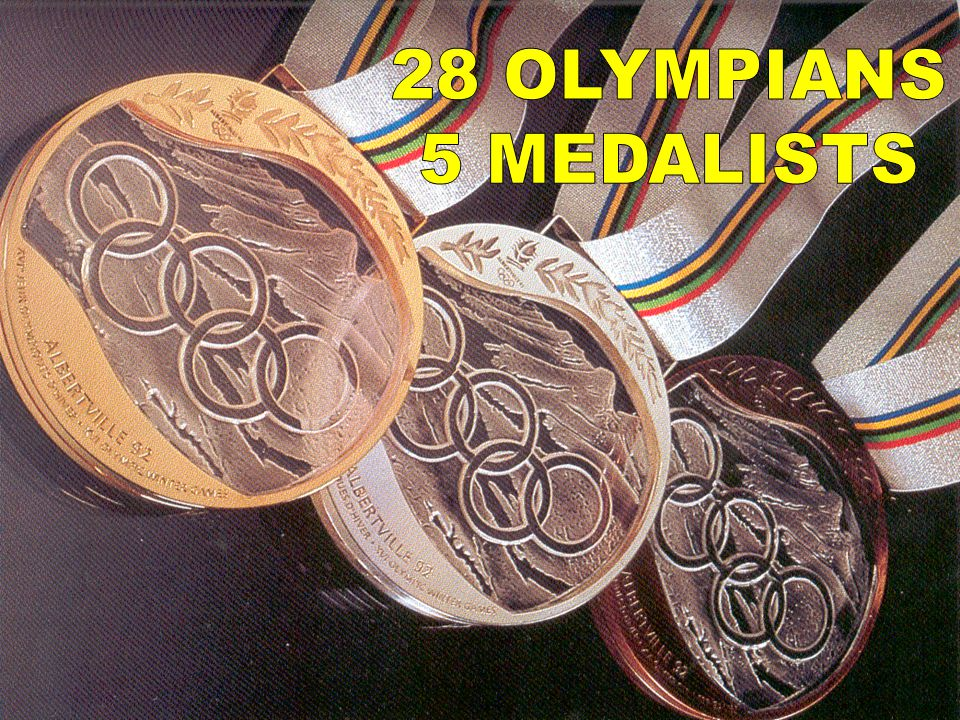 28 OLYMPIANS 5 MEDALISTS