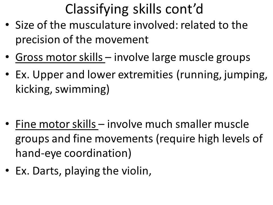 Classifying skills cont'd