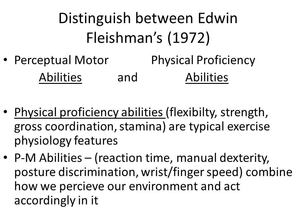 Distinguish between Edwin Fleishman's (1972)
