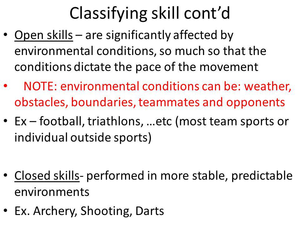 Classifying skill cont'd