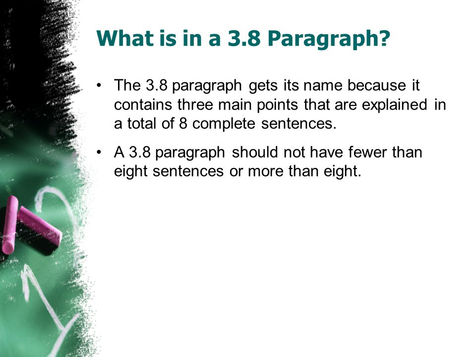 What is in a 3.8 Paragraph