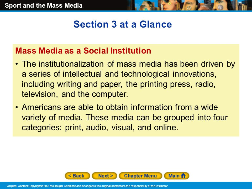 mass media as a social institution Commonly, experts officially recognize five major social institutions that have been evident in some way in every civilization in history: (edit: mass media can also be considered as a social institution) commonly, experts officially recognize five major social institutions that have been evident.