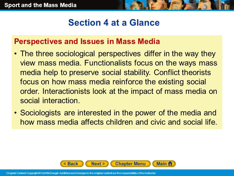 Section 4 at a Glance Perspectives and Issues in Mass Media