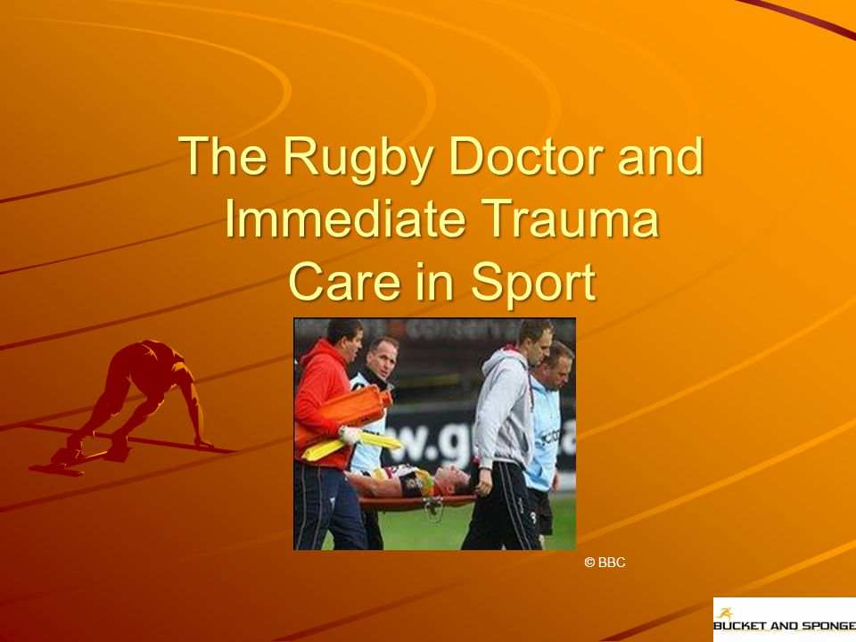 The Rugby Doctor and Immediate Trauma Care in Sport