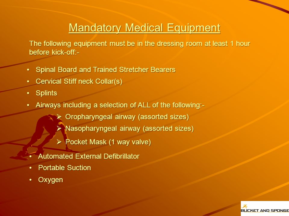 Mandatory Medical Equipment