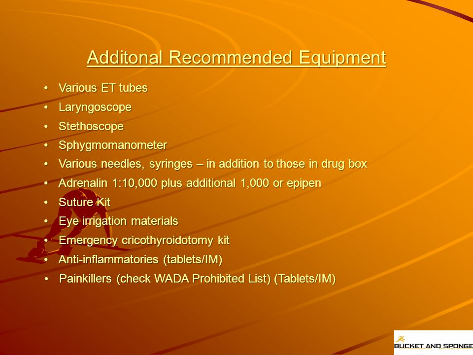 Additonal Recommended Equipment