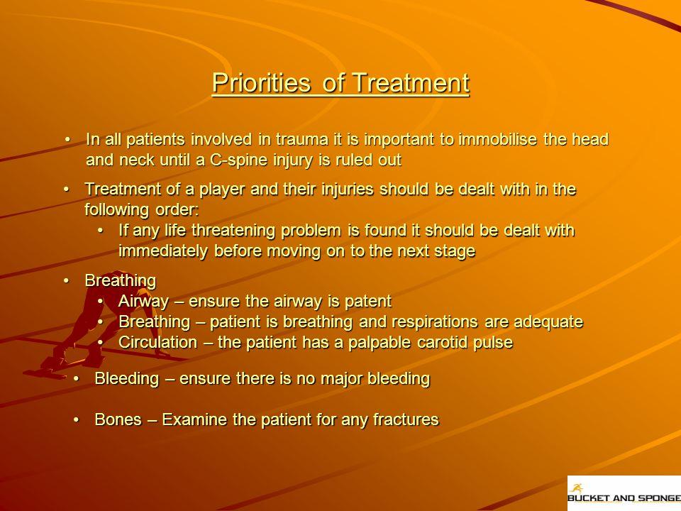 Priorities of Treatment