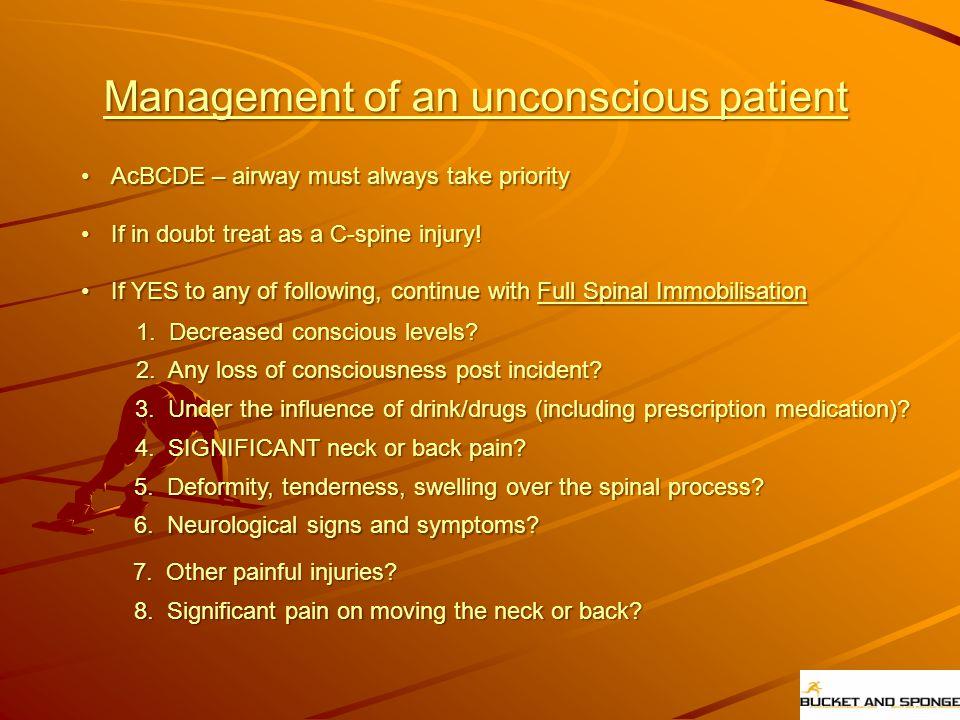 Management of an unconscious patient