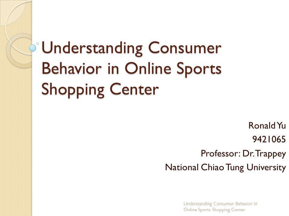 shopping behavior research A growing body of research has emerged related to the online shopping in this study, the current literature related to media factors that influence online shopping behavior is extensively .