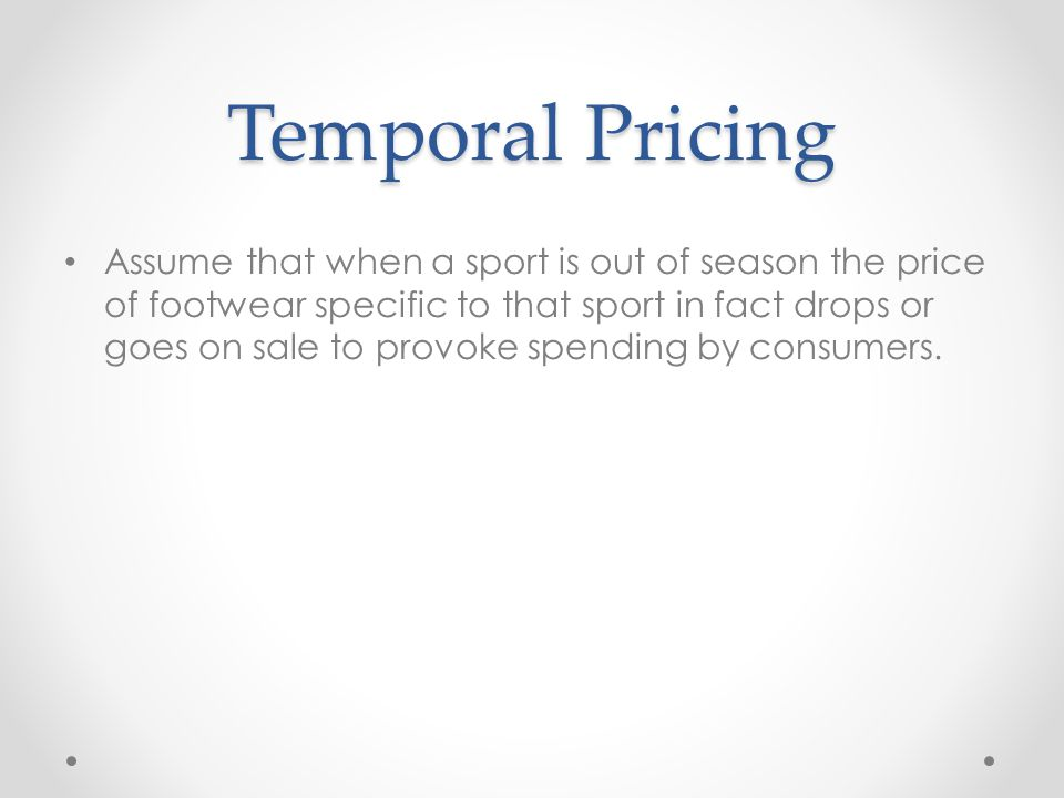 Temporal Pricing