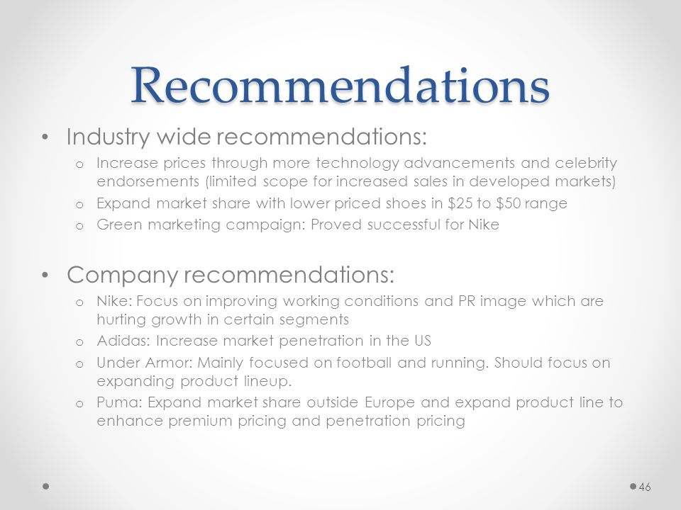 Recommendations Industry wide recommendations: