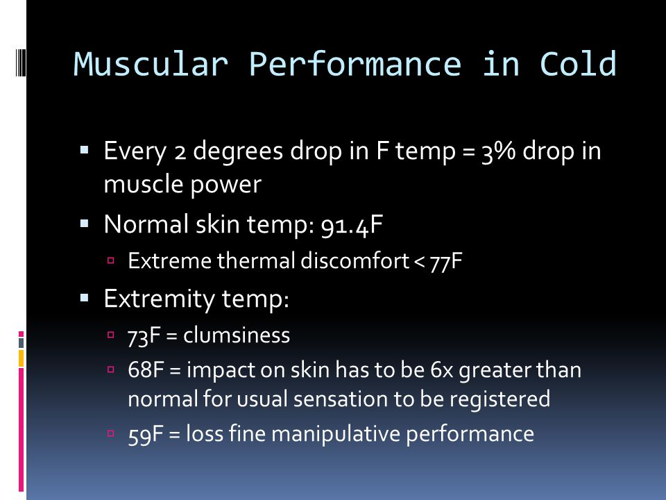 Muscular Performance in Cold