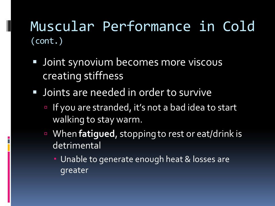 Muscular Performance in Cold (cont.)