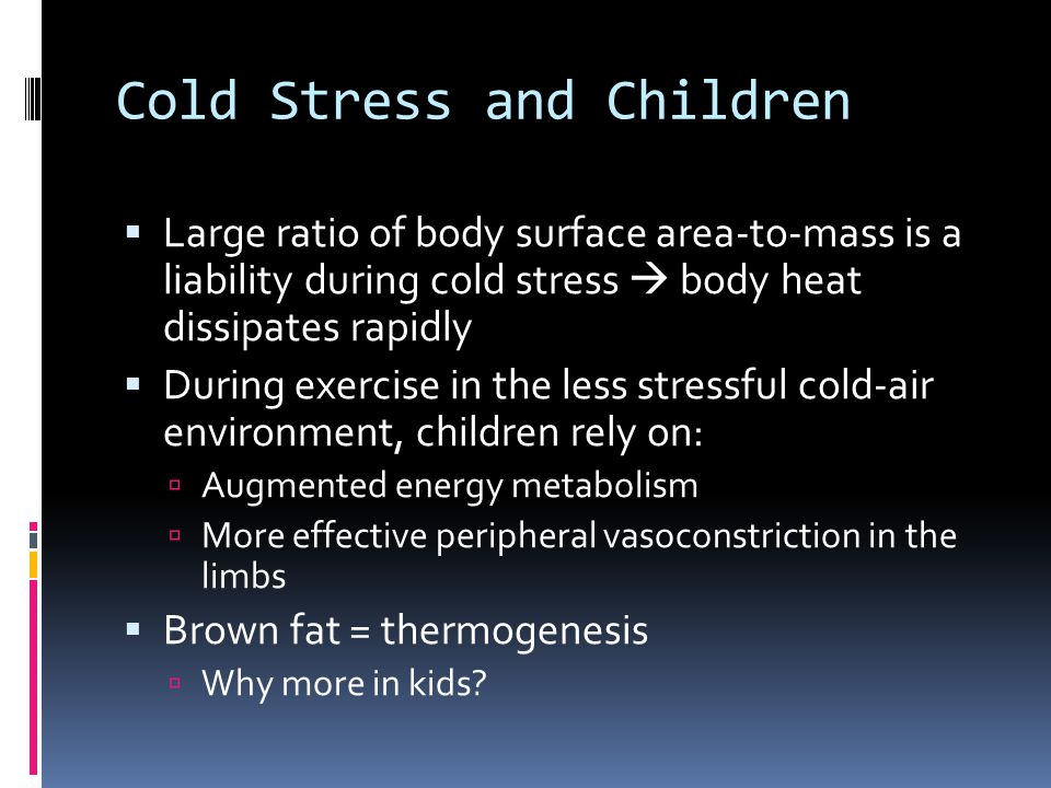 Cold Stress and Children