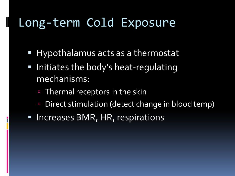 Long-term Cold Exposure