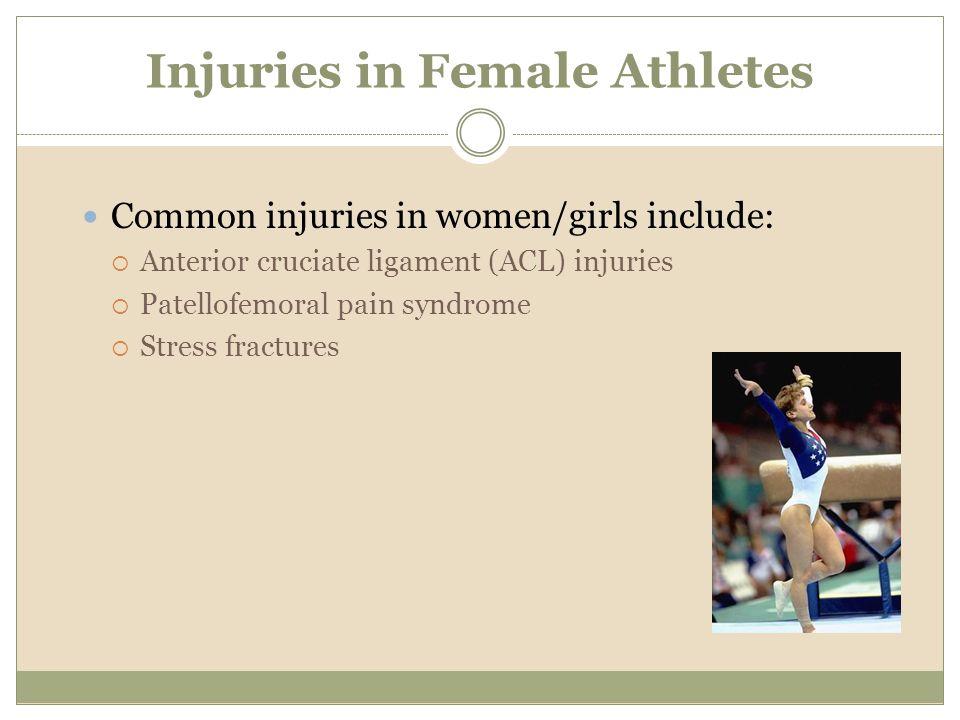 Injuries in Female Athletes