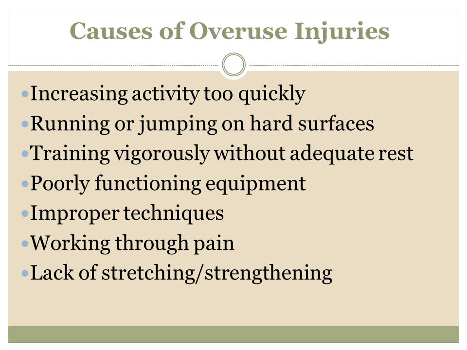 Causes of Overuse Injuries