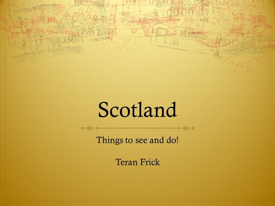 Things to see and do! Teran Frick