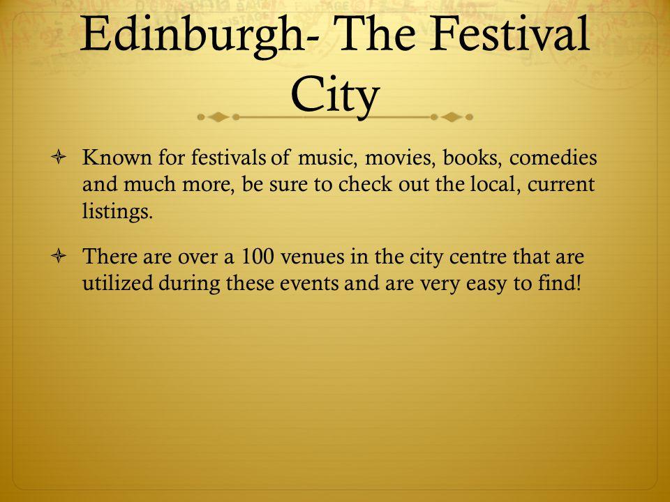 Edinburgh- The Festival City
