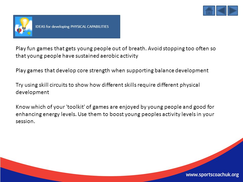 IDEAS for developing PHYSICAL CAPABILITIES