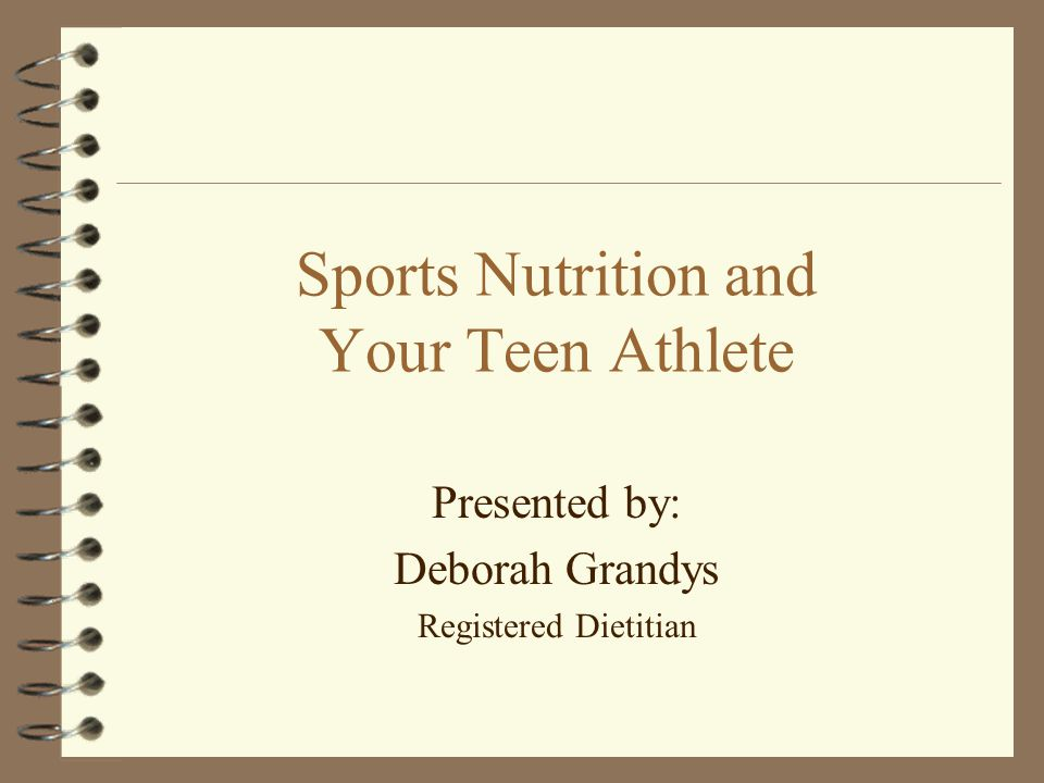 Sports Nutrition and Your Teen Athlete