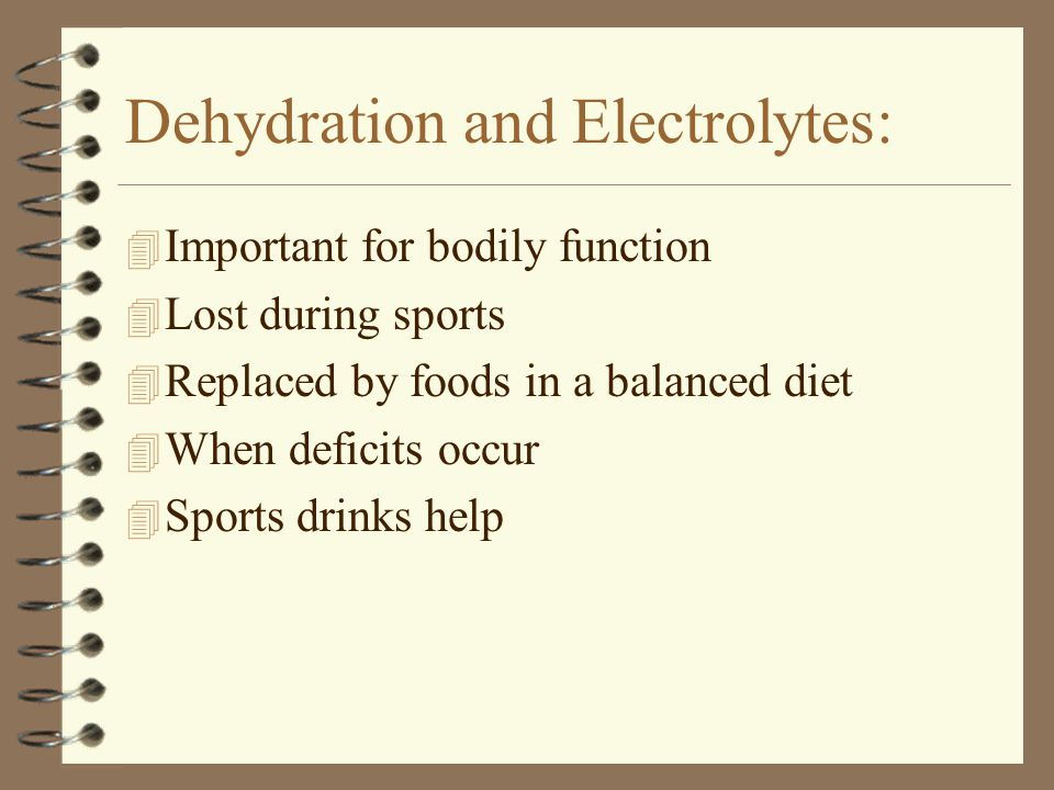 Dehydration and Electrolytes: