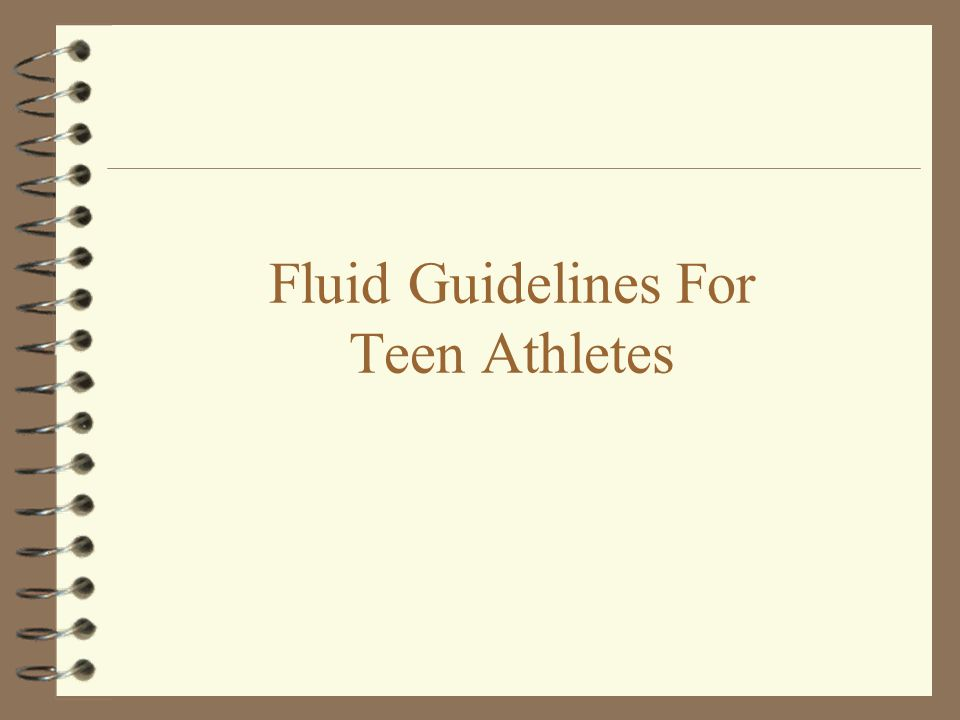 Fluid Guidelines For Teen Athletes