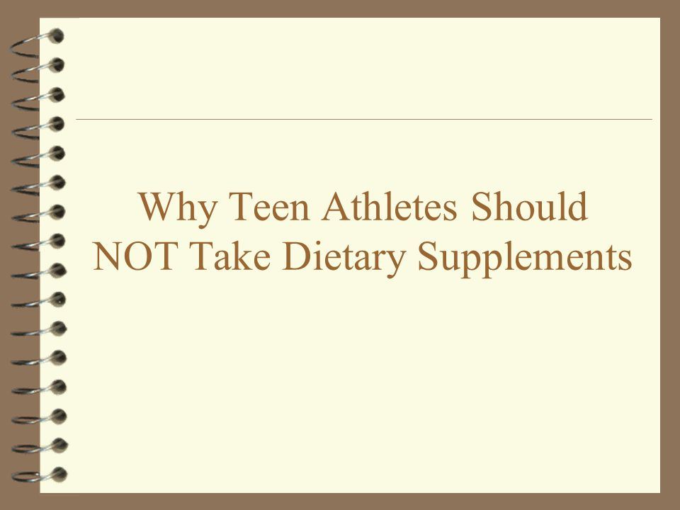 Why Teen Athletes Should NOT Take Dietary Supplements