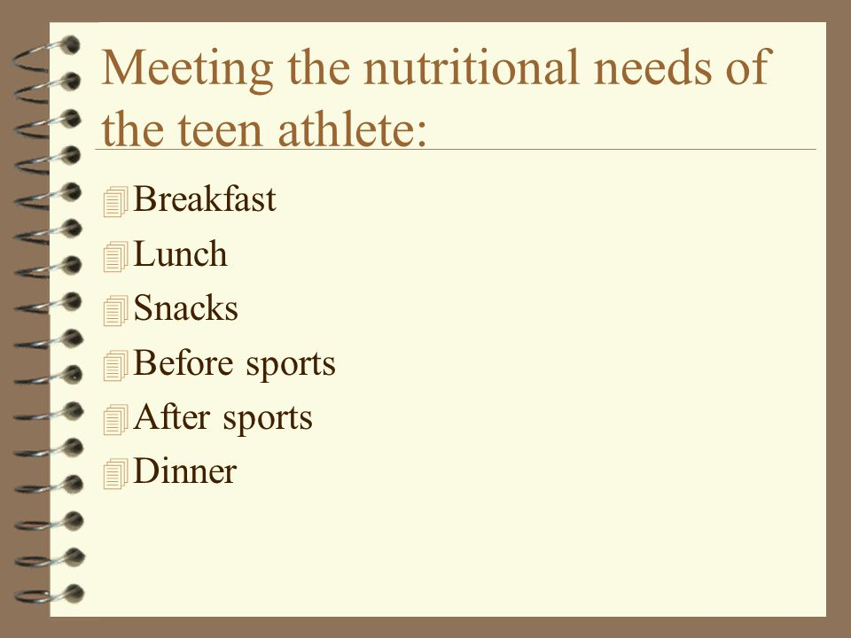 Meeting the nutritional needs of the teen athlete: