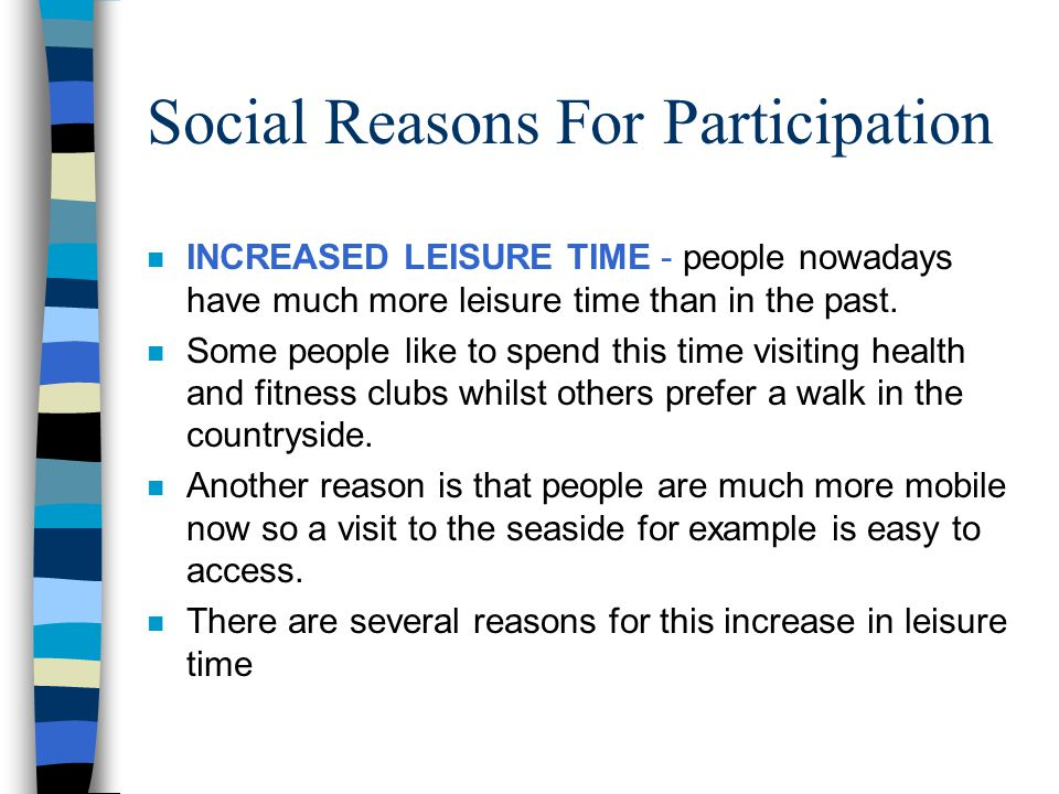 Social Reasons For Participation