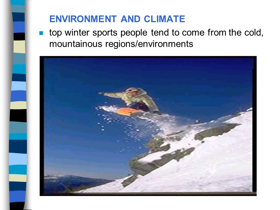 ENVIRONMENT AND CLIMATE