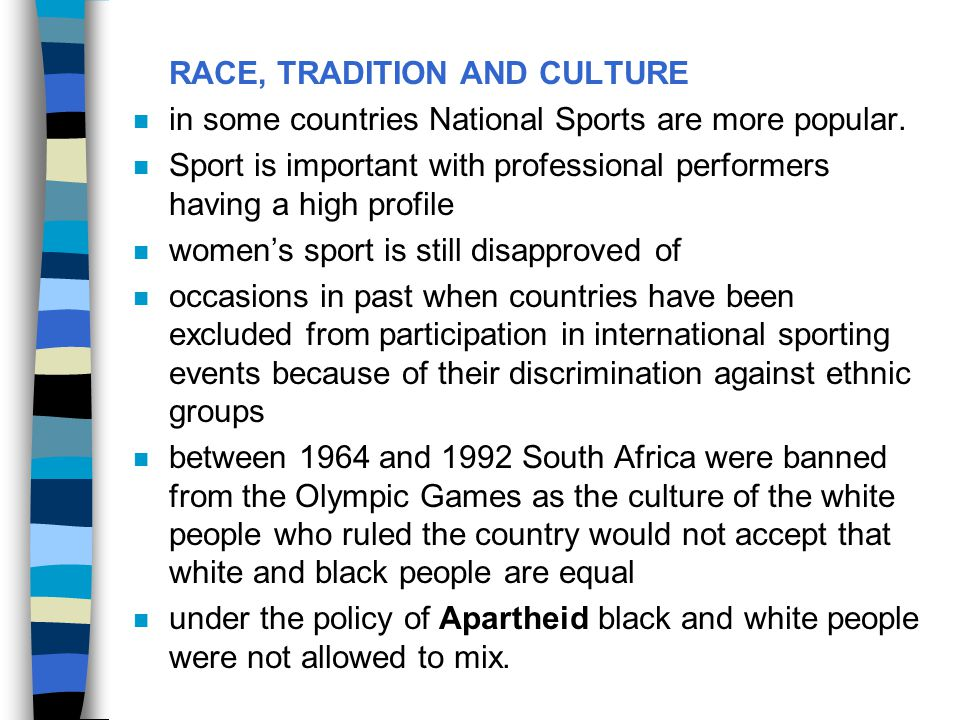 RACE, TRADITION AND CULTURE