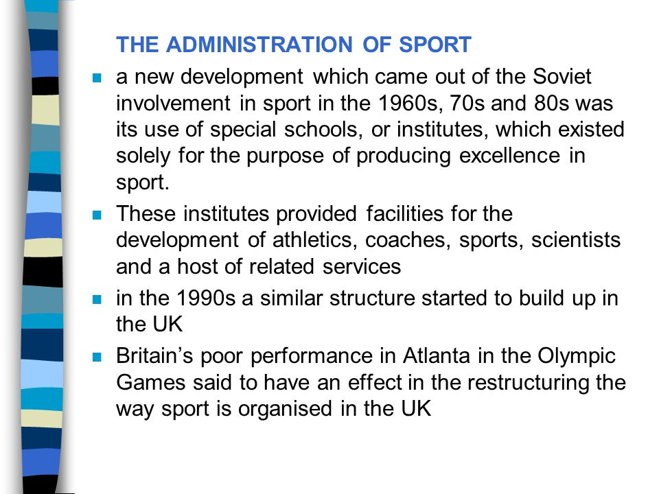 THE ADMINISTRATION OF SPORT