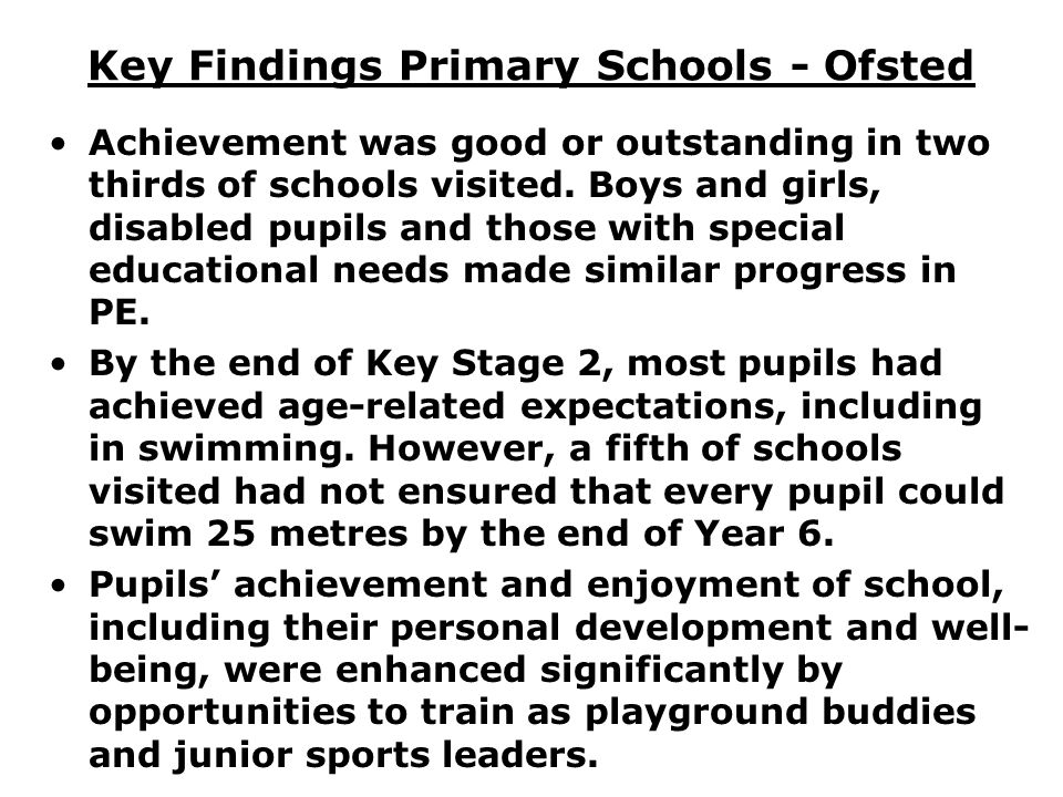 Key Findings Primary Schools - Ofsted