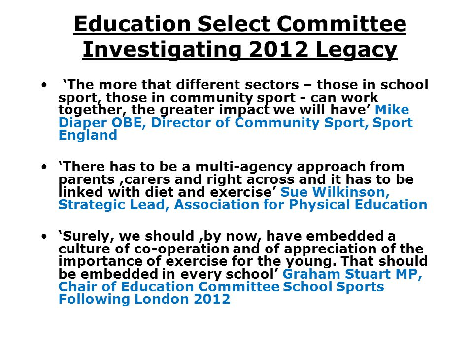 Education Select Committee Investigating 2012 Legacy