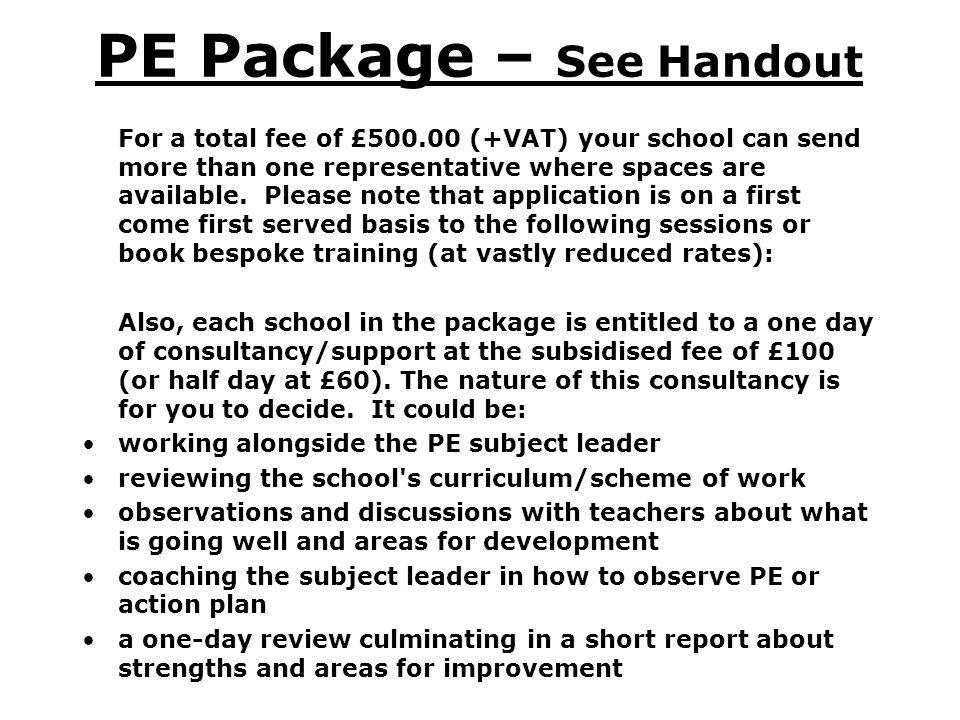 PE Package – See Handout