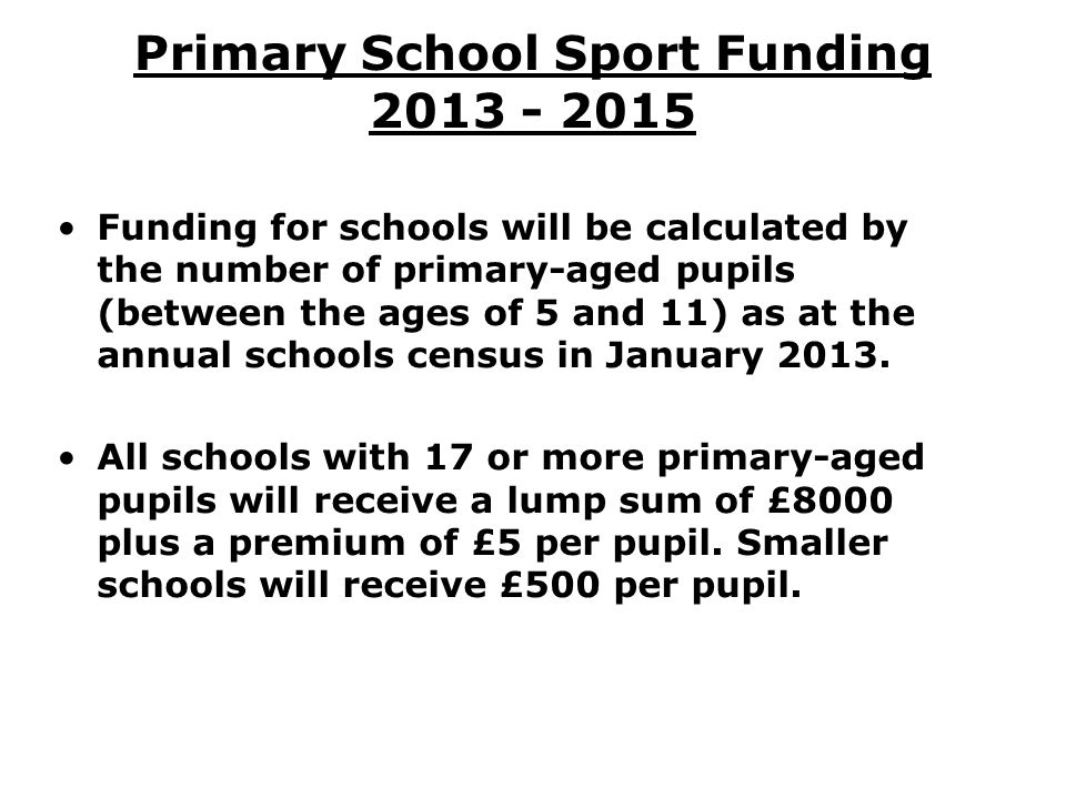Primary School Sport Funding 2013 - 2015