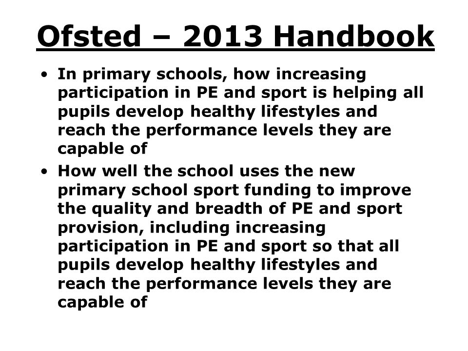 Ofsted – 2013 Handbook
