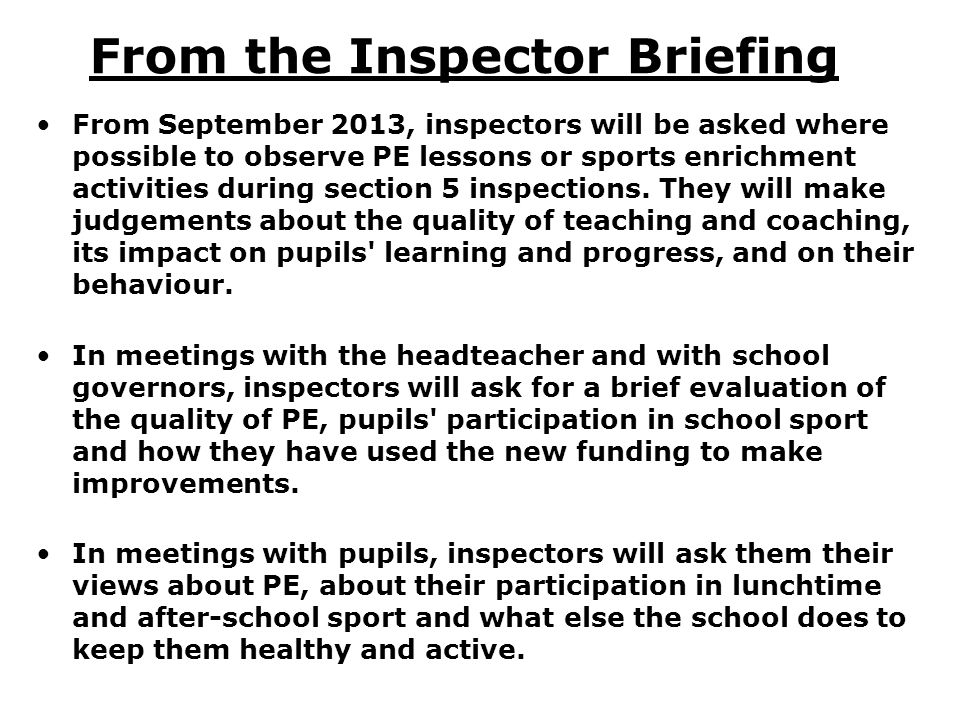 From the Inspector Briefing