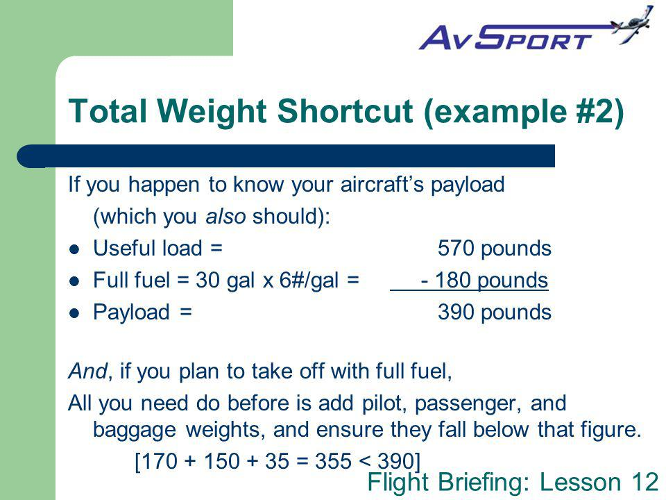 Total Weight Shortcut (example #2)