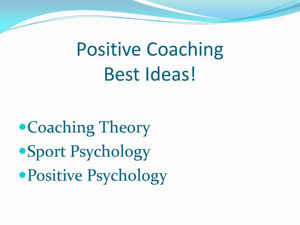 Positive Coaching Best Ideas!