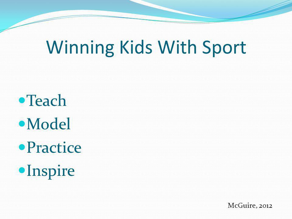 Winning Kids With Sport